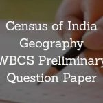 Census of India Geography WBCS Preliminary Question Paper