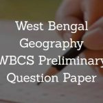 West Bengal Geography WBCS Preliminary Question Paper