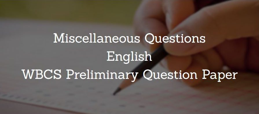 Miscellaneous English WBCS Preliminary Question Paper