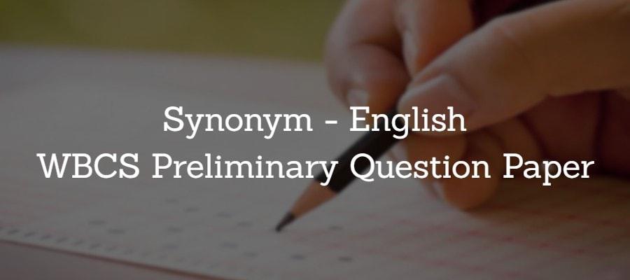 Synonym English WBCS Preliminary Question Paper