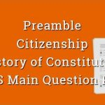 Preamble, Citizenship & History of Constitution - WBCS Main Question Paper
