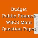 Budget & Public Finance Economy WBCS Main Question Paper