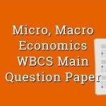 Micro, Macro Economics WBCS Main Question Paper