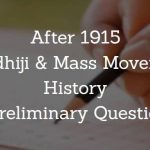 After 1915 - Gandhiji & Mass Movement - WBCS Preliminary Question Paper