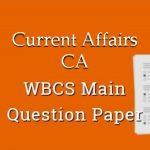 Current Affairs wbcs main question paper