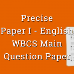 Precise - English - WBCS Main Question Paper